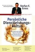Stefan F. Gross: Persönliche Dienstleistungskultur - Buch