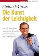 Stefan F. Gross: Die Kunst der Leichtigkeit - Buch