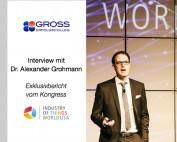 Digitalisierung und IoT: Interview des Gross ErfolgsColleg mit Dr. Alexander Grohmann - Exklusiv-Bericht vom Kongress