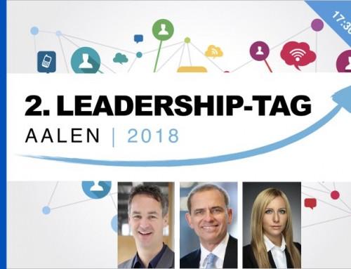 2. Leadership-Tag Aalen – 19.6.2018: Innovative Führung – der Schlüssel zum Erfolg in einer Welt rapiden Wandels